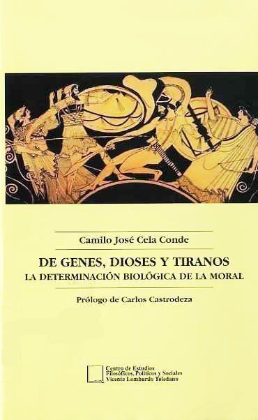 De genes, dioses y tiranos. La determinación biológica de la moral