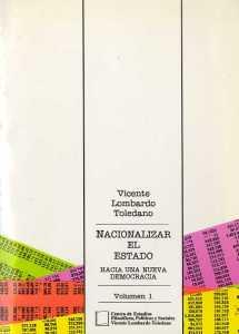 De la Revolución Mexicana surgió un Estado que tenía entre sus funciones principales la de luchar por la emancipación nacional respecto del imperialismo y promover el desarrollo de las fuerzas productivas nacionales...
