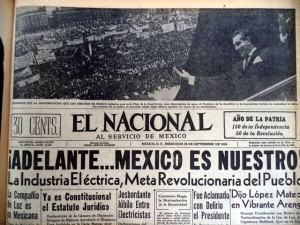 Ell 27 de septiembre de 1960, la nación mexicana tomó posesión de la Compañía de Luz y Fuerza del Centro, antes denominada Mexican Light and Power Company. En un acto multitudinario realizado en esa fecha en el Zócalo de la Ciudad de México, el presidente Adolfo López Mateos...