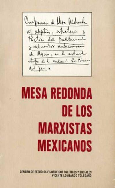 Mesa redonda de los marxistas mexicanos