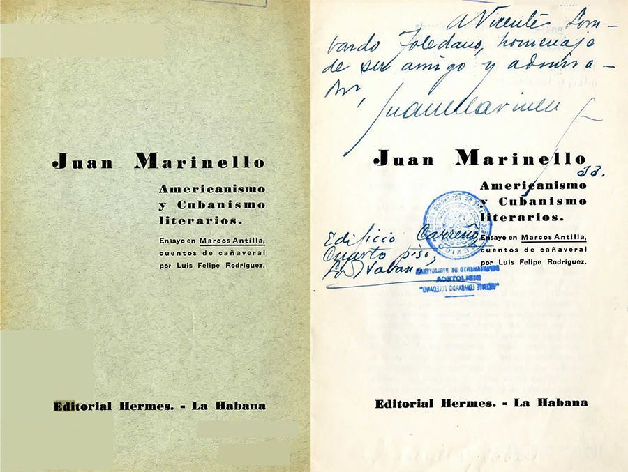 •MARINELLO Vidaurreta, Juan. Americanismo y cubanismo literarios. La Habana: Hermes, [s.f].