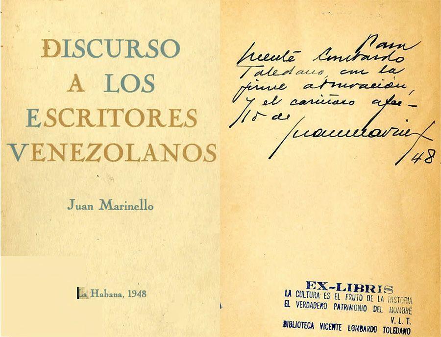 MARINELLO Vidaurreta, Juan. Discurso a los escritores venezolanos. La Habana: [s.n.], 1948.