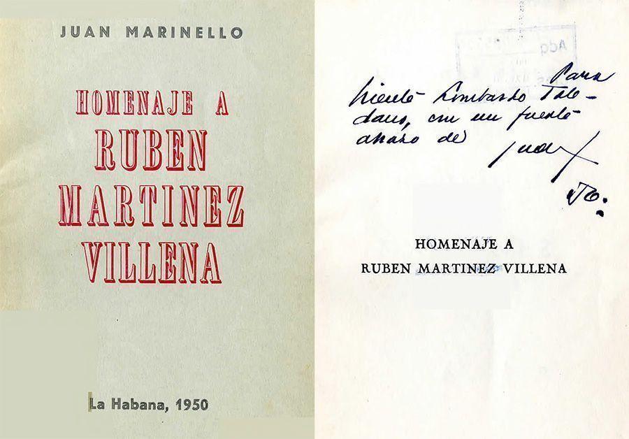 •MARINELLO Vidaurreta, Juan. Homenaje a Rubén Martínez Villena. La Habana: Ayón Impreso, 1950.