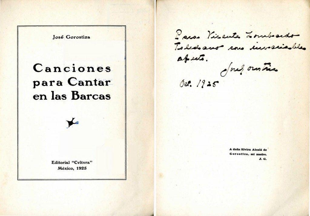 JOSÉ GOROSTIZA Canciones para cantar en las Barcas - dedicatoria