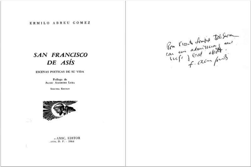 """ABREU GOMEZ, Ermilo. """"San Francisco de Asís: escenas poéticas de su vida"""". México: B. Costa - Amic (1964)"""