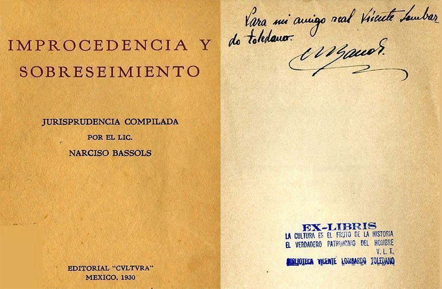 BASSOLS, Narciso. Improcedencia y sobreseimiento: en el amparo, según los fallos de la Suprema Corte. México: Cultura, 1930