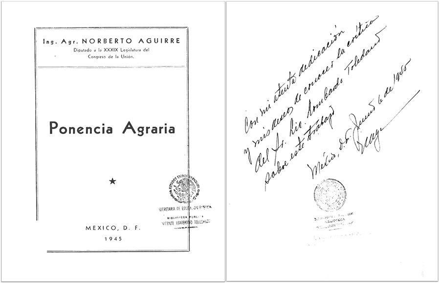 AGUIRRE Palancares, Norberto. Ponencia Agraria. México: Imp. Manuel León Sánchez, 1945.
