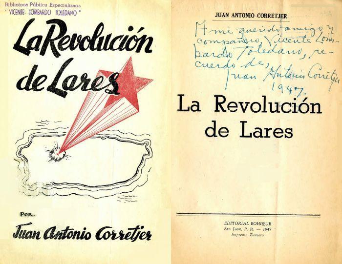 CORRETJER Montes, Juan Antonio. La revolución de Lares. San Juan de Puerto Rico: Bohique, 1945.