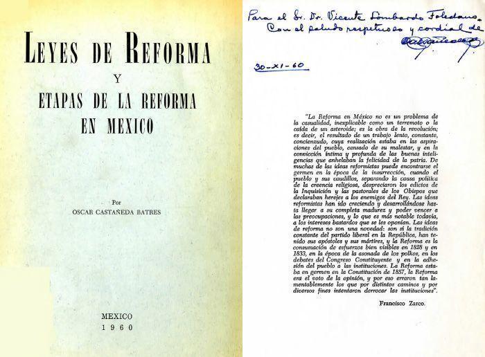 CASTAÑEDA Batres, Oscar. Leyes de Reforma y etapas de la Reforma en México. México: Boletín Bibliográfico de la Secretaría de Hacienda y Crédito Público, 1960.