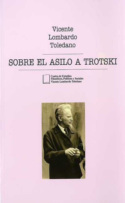 Sobre el asilo a Trostki
