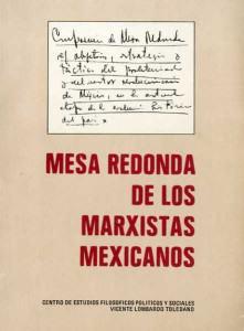 En la Mesa Redonda de los marxistas mexicanos se consideró necesario organizar el Partido Popular.