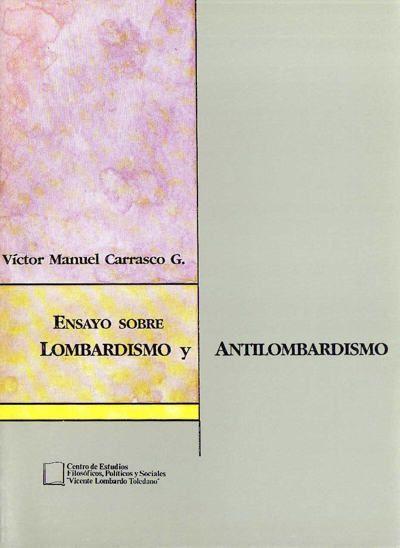 Ensayo sobre lombardismo y antilombardismo
