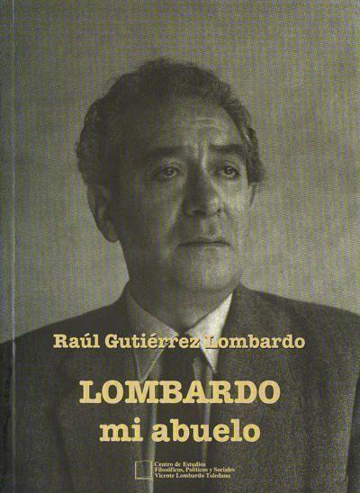 Portada de Lombardo, mi abuelo.
