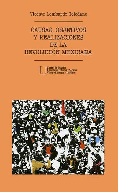 Causas, primeros objetivos y realizaciones de la Revolución Mexicana a los cincuenta años de su inic