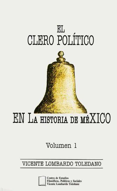 El clero político en la historia de México