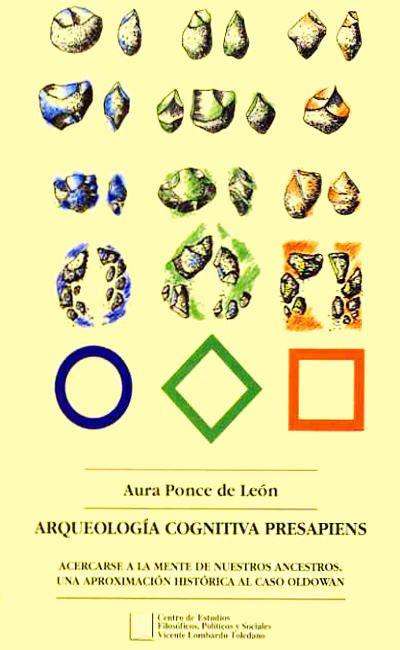 Arqueología cognitiva presapiens. Una aproximación al caso Oldowan