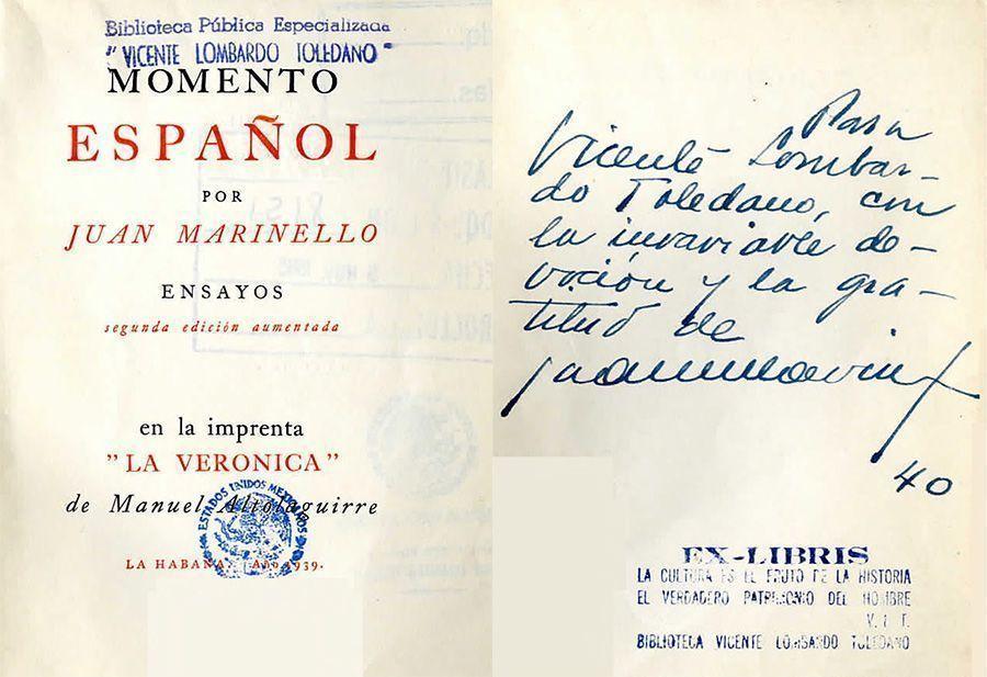 •MARINELLO Vidaurreta, Juan. Momento español: ensayos. La Habana: La Verónica, 1939.