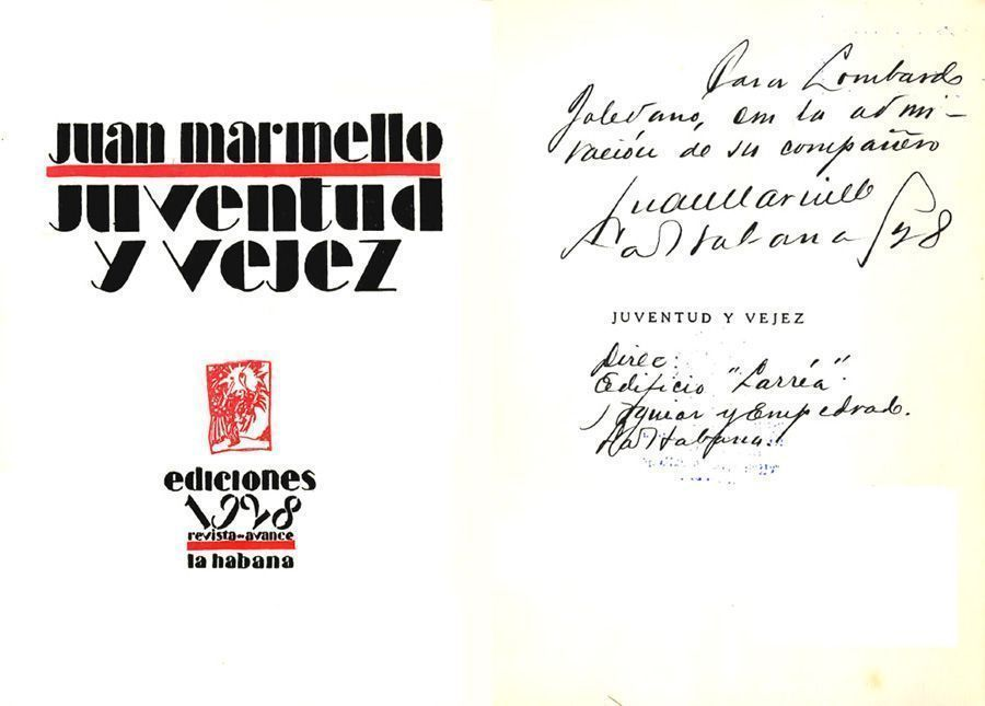 •MARINELLO Vidaurreta, Juan. Juventud y vejez. La Habana: Revista Avance, 1928.