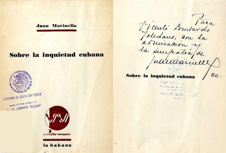 •MARINELLO Vidaurreta, Juan. Sobre la inquietud cubana. La Habana: Revista Avance, 1930.