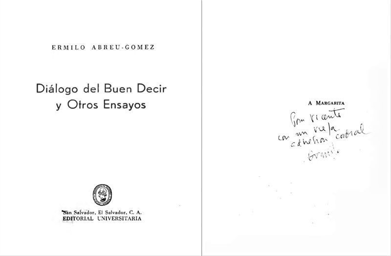 """ABREU GOMEZ, Ermilo. """"Diálogos del buen decir y otros ensayos"""". San Salvador: Editorial Universitaria (1960)"""
