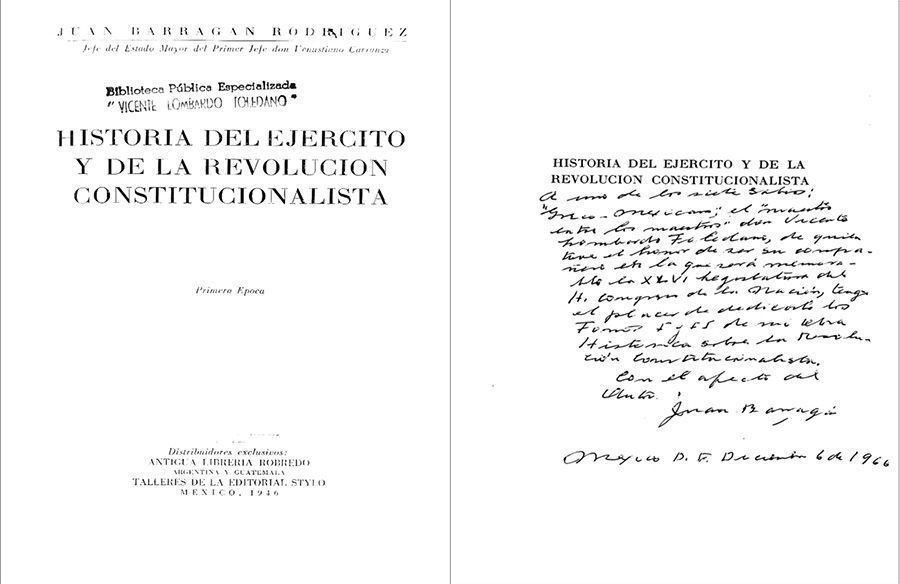 BARRAGAN Rodríguez, Juan. Historia del Ejército y de la Revolución Constitucionalista. México: Instituto Nacional de Estudios Históricos de la Revolución Mexicana, 1946.