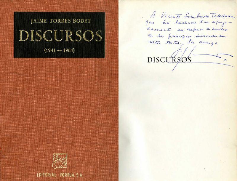 Carátula y dedicatoria del libro Discursos: 1941-1964. Torres Bodet. México: Porrúa, 1965.
