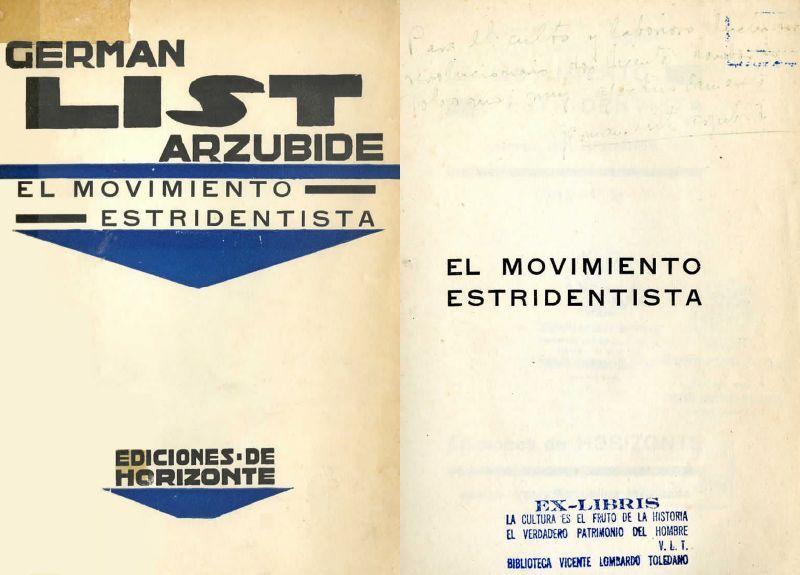 Portada List Arzubide, Germán. El Movimiento estridentista. Jalapa, Ver.: De Horizonte, 1927.