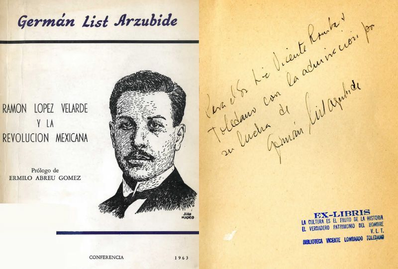 Portada del libro de List Arzubide, Germán. Ramón López Velarde y la Revolución Mexicana. México: Ediciones Conferencia, 1963