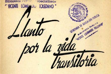 Título del libro de Luis Octavio madero: Llanto por la vida transitoria
