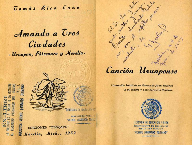 Portada del libro: Rico Cano, Tomás. Amando a tres ciudades- Uruapan, Pátzcuaro y Morelia. Morelia, Mich.: Ediciones Tzinapu, 1952.