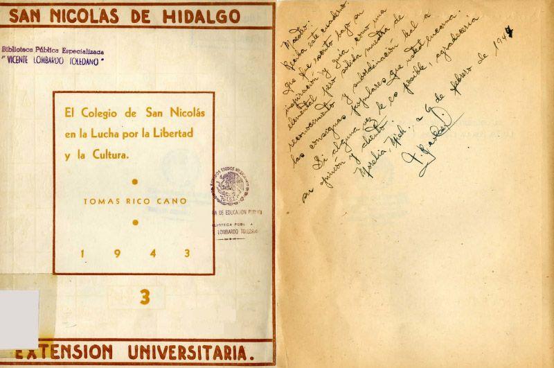 Portada del libro: Rico Cano, Tomás. El Colegio de San Nicolás en la lucha por la libertad y la cultura. México: Universidad Michoacana, Departamento de Extensión Universitaria, 1943.