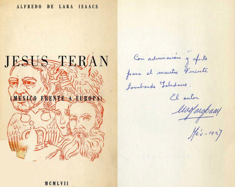 Portada del libro: Lara Isaacs, Alfredo de. Jesús Terán, México frente a Europa. México: Asociación de Universitarios Nocturnos (AUN), 1957.