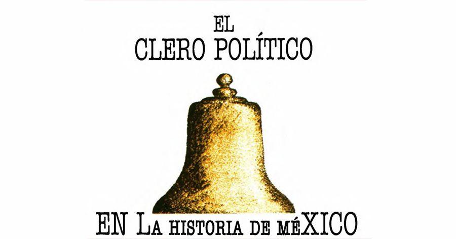 """Detalle del """"El Clero Político en la Historia de México"""""""