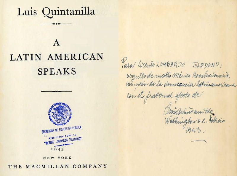 Portada del libro: Quintanilla, Luis. A Latin American Speaks. Nueva York: The Macmillan, 1943.
