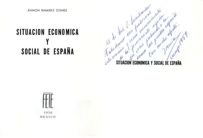 Imagen de la portada del libro de RAMÍREZ Gómez, Ramón. Situación económica y social de España. México: Editorial FETE, 1959