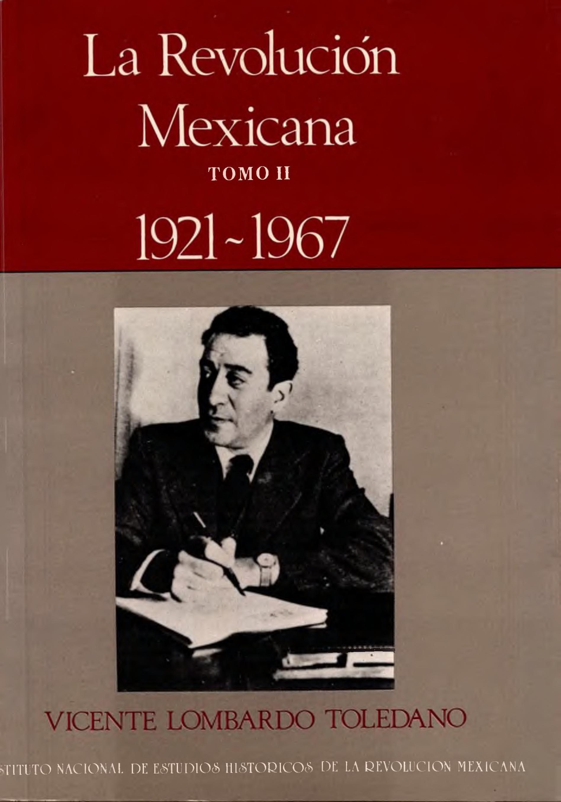 Portada del libro: LA REVOLUCIÓN MEXICANA 1921-1967. TOMO II