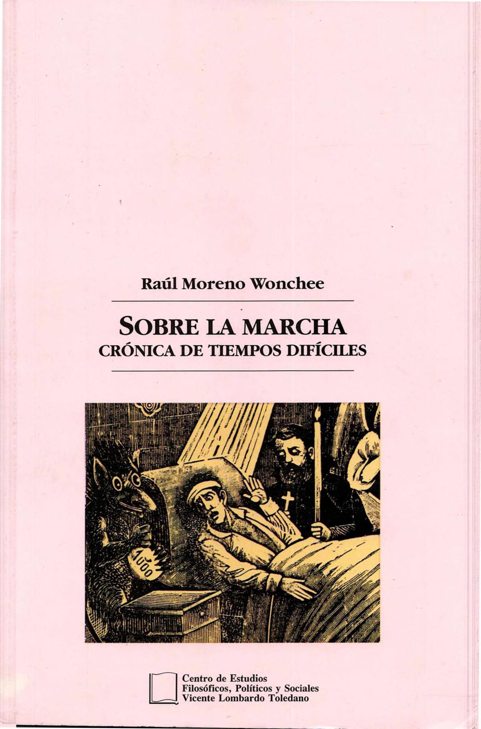 Portada del libro: SOBRE LA MARCHA: CRÓNICA DE TIEMPOS DIFÍCILES