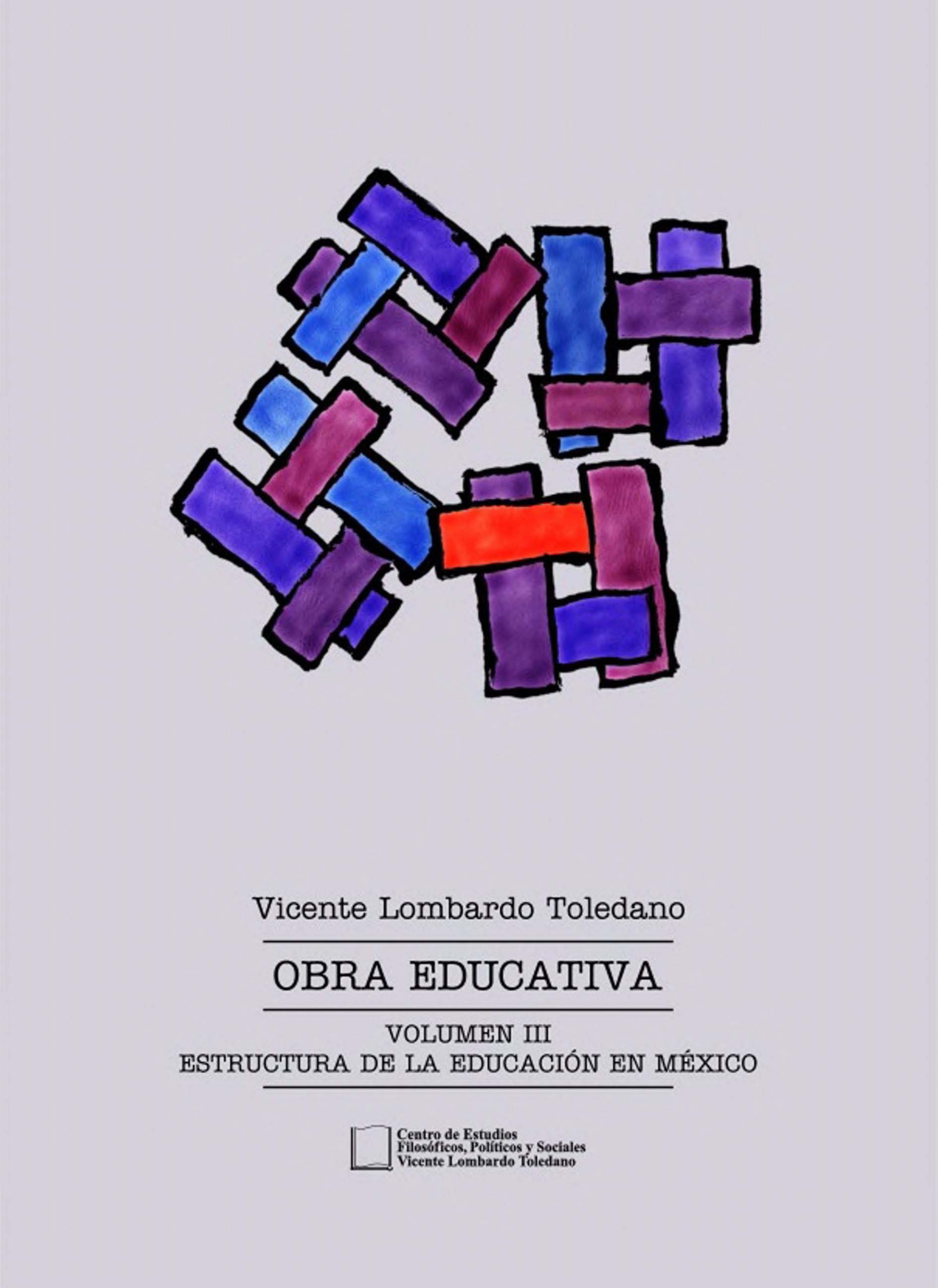 Portada del libro: OBRA EDUCATIVA VOL. III: ESTRUCTURA DE LA EDUCACIÓN EN MÉXICO