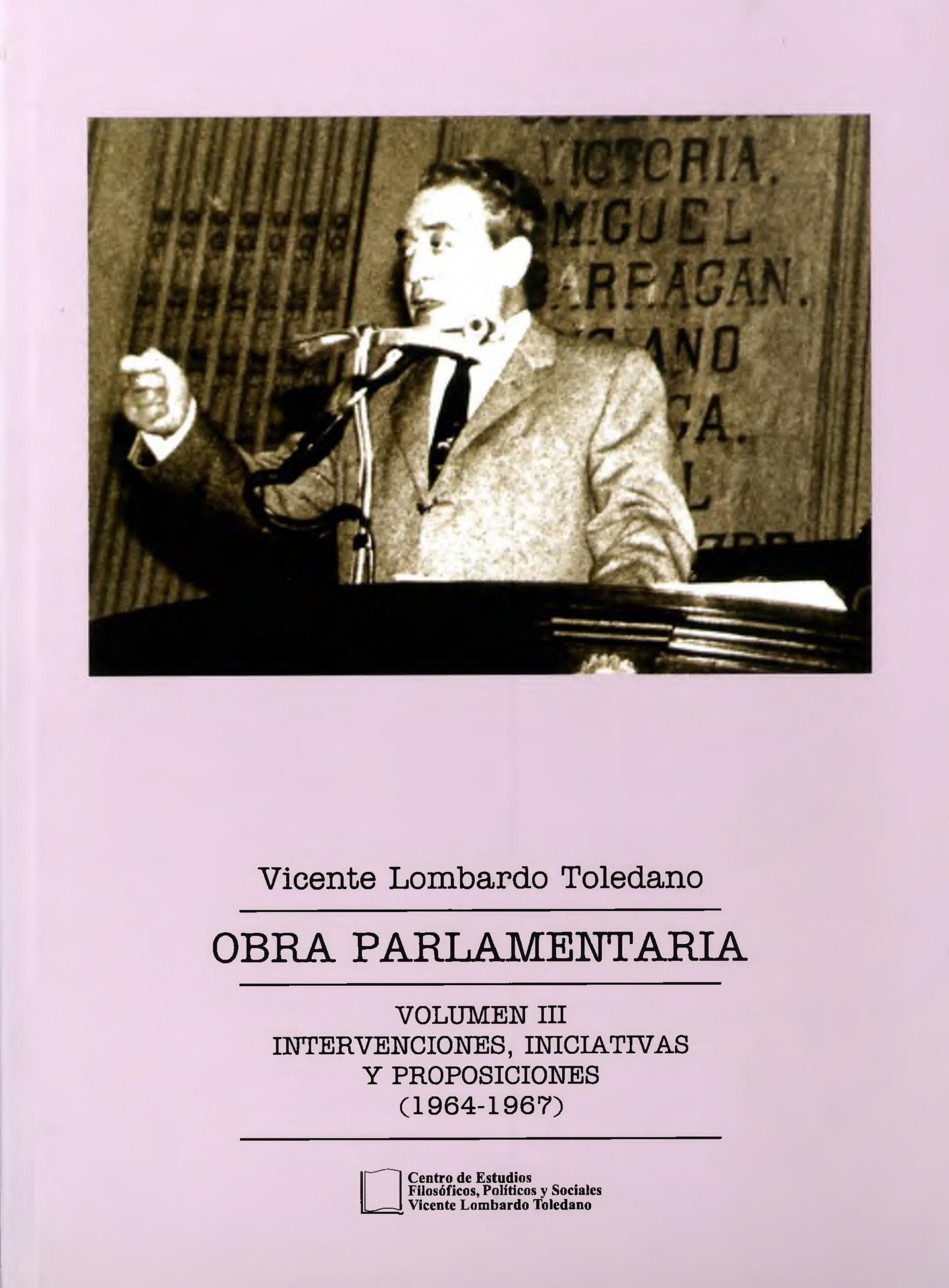 Portada del libro: OBRA PARLAMENTARIA VOL. III: INTERVENCIONES, INICIATIVAS Y PROPOSICIONES (1964-1967)