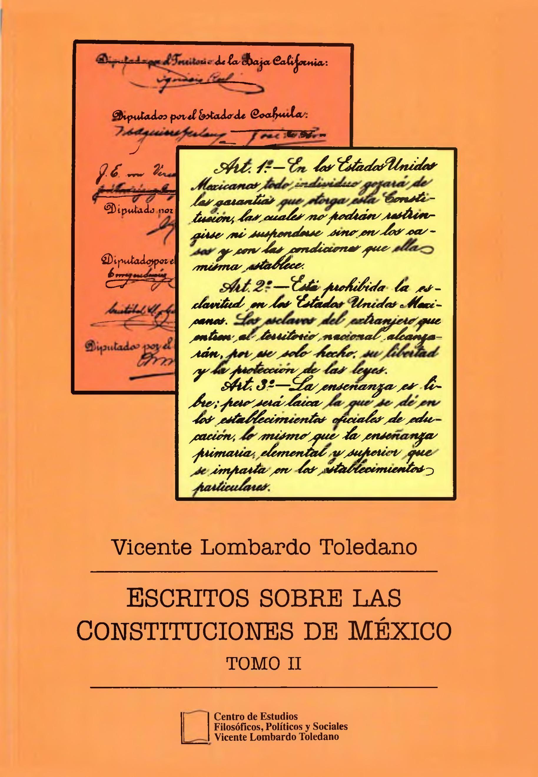 Portada del libro: ESCRITOS SOBRE LAS CONSTITUCIONES DE MÉXICO. TOMO II