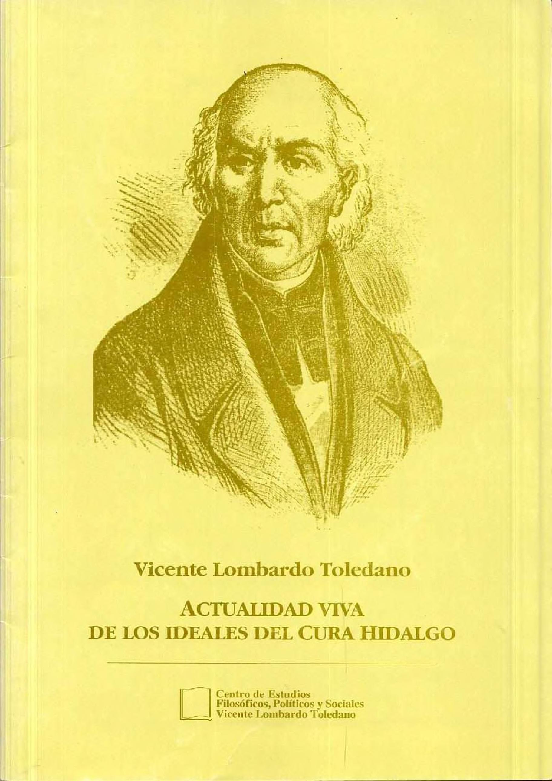 Portada del libro: Actualidad viva de los ideales del cura Hidalgo