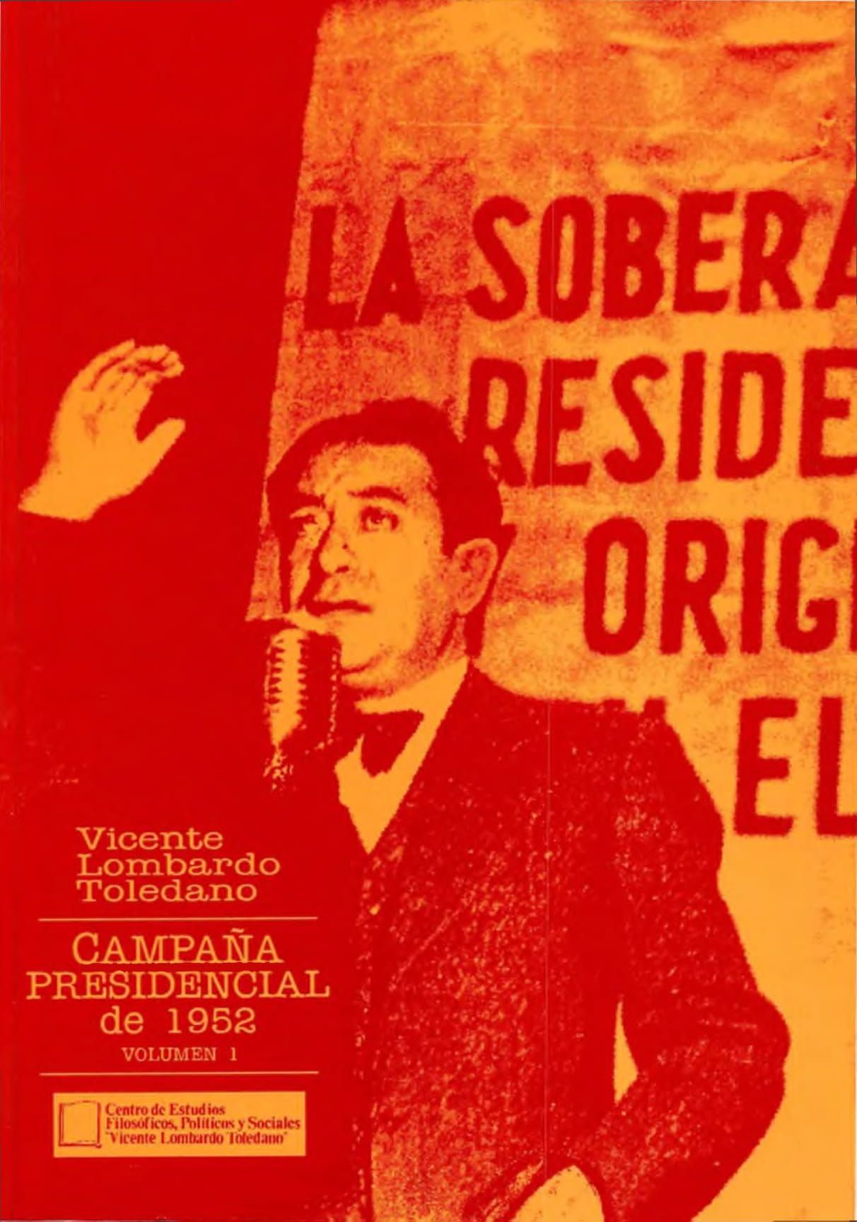 Portada del libro: CAMPAÑA PRESIDENCIAL DE 1952, VOL. 1