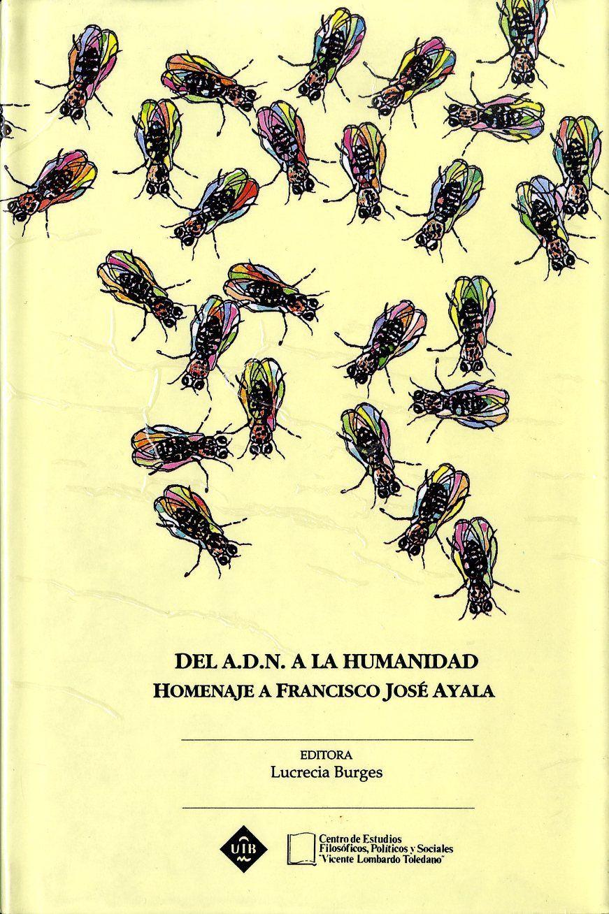 Portada del libro: DEL A.D.N. A LA HUMANIDAD: HOMENAJE A  FRANCISCO AYALA