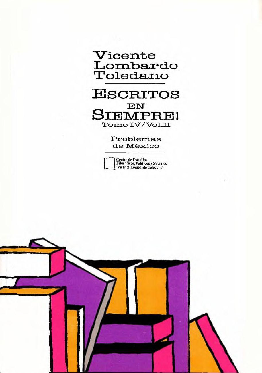 Portada del libro: ESCRITOS EN SIEMPRE!, TOMO IV, VOL. 2. PROBLEMAS DE MÉXICO