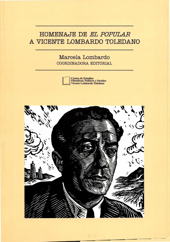 Portada del libro: HOMENAJE DE EL POPULAR A VICENTE LOMBARDO TOLEDANO