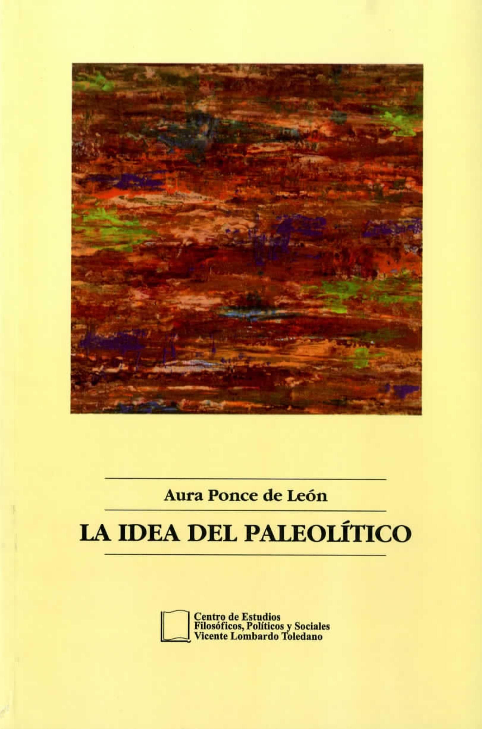 Portada del libro: LA IDEA DEL PALEOLÍTICO