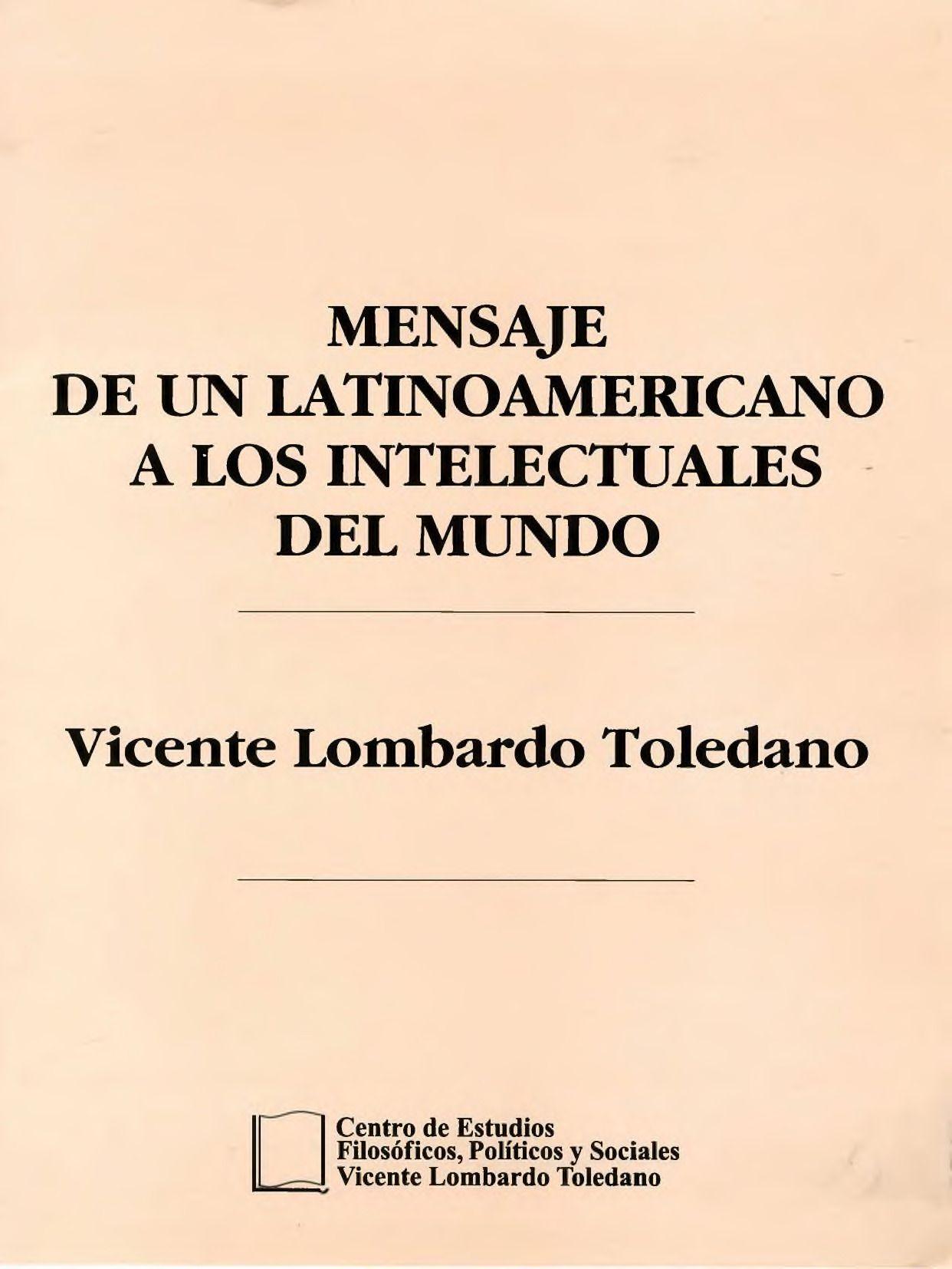 Portada del libro: MENSAJE DE UN LATINOAMERICANO A LOS INTELECTUALES DE MUNDO