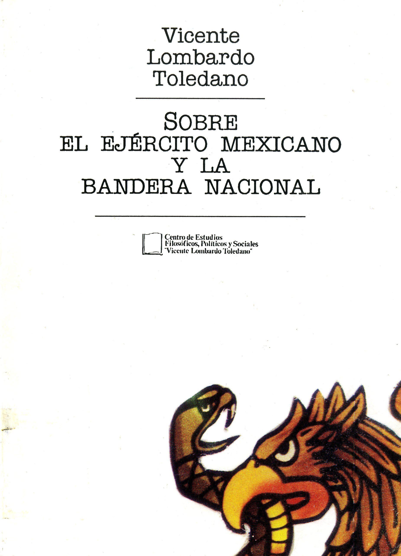 Portada del libro: Sobre el ejército mexicano y la bandera nacional