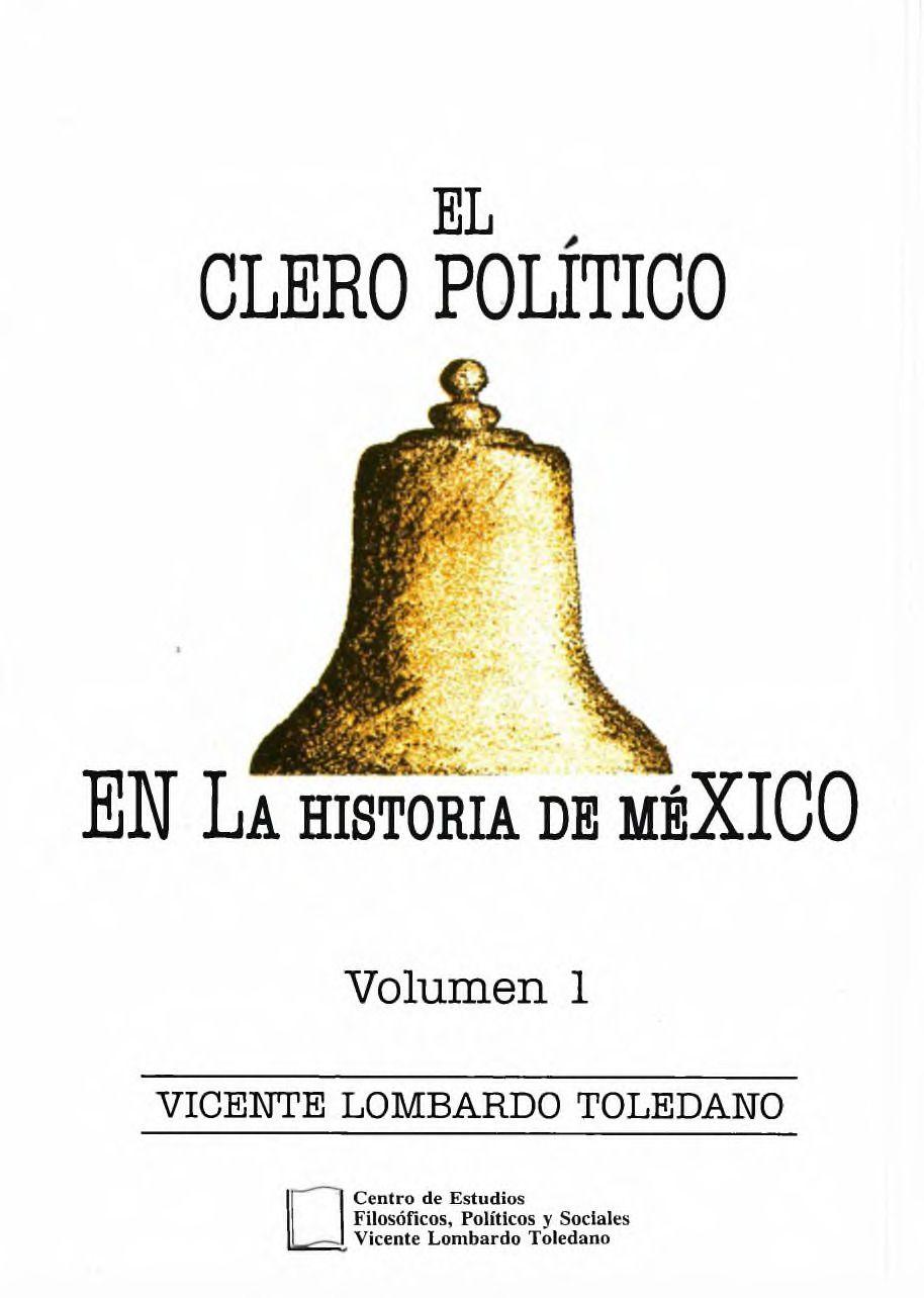 Portada del libro: EL CLERO POLÍTICO EN LA HISTORIA DE MÉXICO, VOL. 1