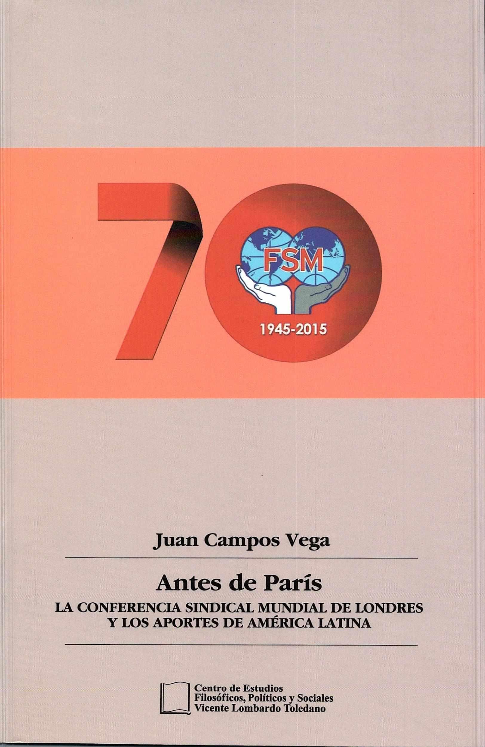 Portada del libro: Antes de París: la conferencia sindical mundial de Londres y los aportes de América Latina